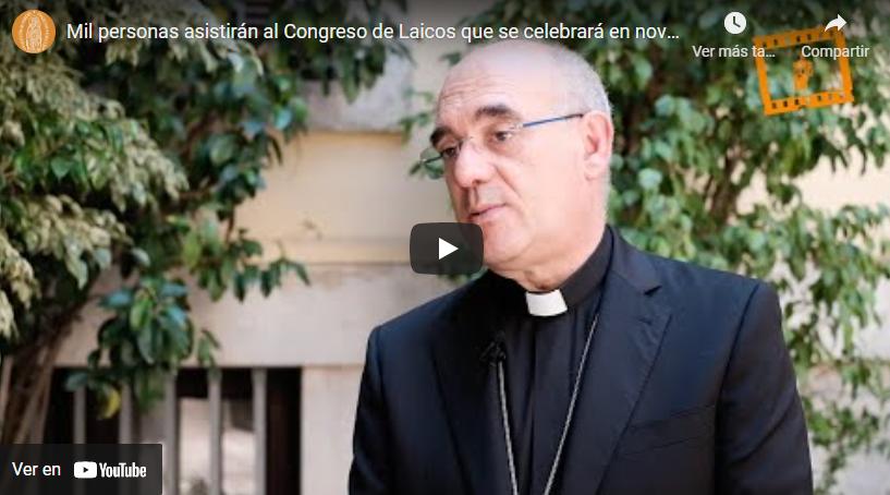 Monseñor D. Arturo Ros nos anima a participar en el Congreso y en el trabajo previo